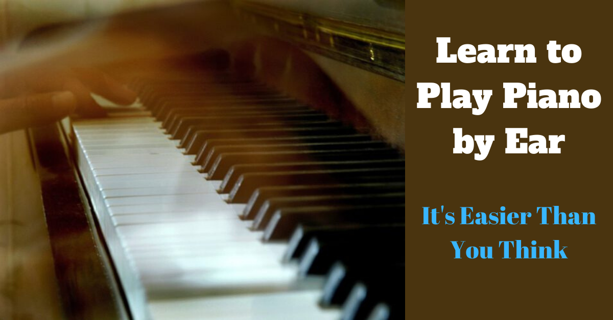 Learn how to play piano by ear