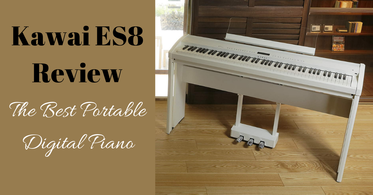 Kawai ES8 Review: The Best Portable Digital Piano