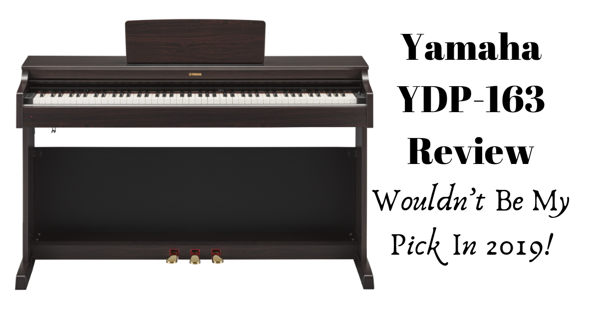 yamaha ydp 163 review wouldn t be my pick in 2019 digital piano. Black Bedroom Furniture Sets. Home Design Ideas