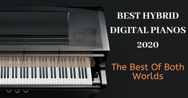 Best Hybrid Digital Pianos