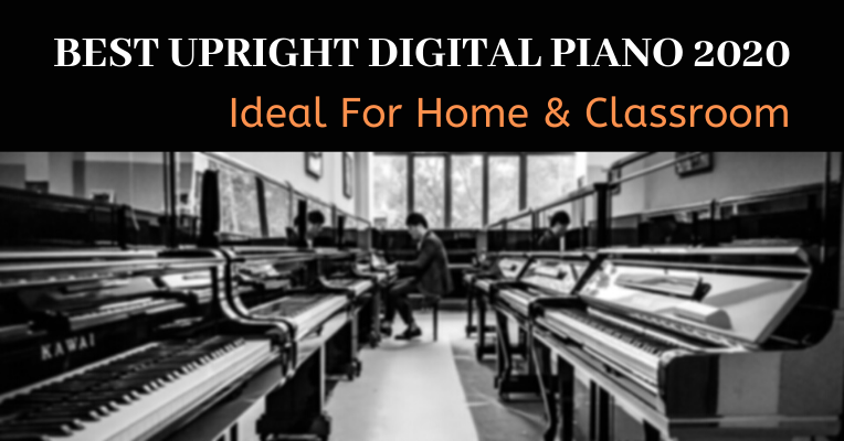 Best Upright Digital Piano