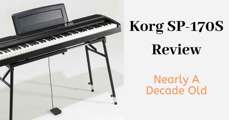 Korg SP-170S Review: Nearly A Decade Old